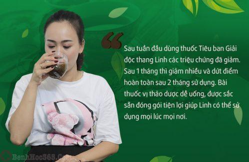 Kiên trì sử dụng Tiêu ban Giải độc thang sau 2 tháng chị Linh đã hoàn toàn dứt điểm mề đay
