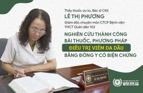 Bác sĩ Lê Phương nghiên cứu thành công liệu trình hỗ trợ điều trị viêm da dầu