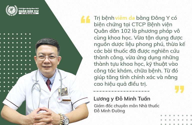 Lương y Đỗ Minh Tuấn đánh giá cao phương pháp chữa viêm da tại Quân dân 102