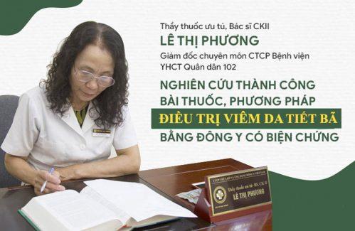 Bác sĩ Lê Phương với hơn 40 năm kinh nghiệm điều trị bệnh viêm da tiết bã