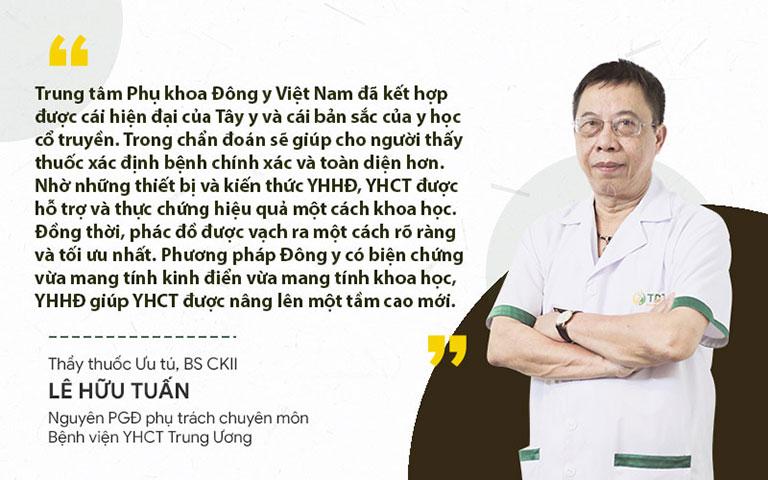 Bác sĩ Lê Hữu Tuấn đánh giá cao phương pháp Đông y có biện chứng